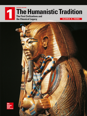 Looseleaf for the Humanistic Tradition, Book 1: The First Civilizations and the Classical Legacy Cover Image