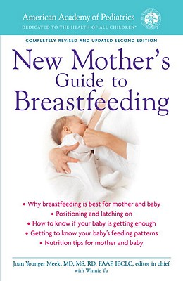 The American Academy of Pediatrics New Mother's Guide to Breastfeeding Cover Image