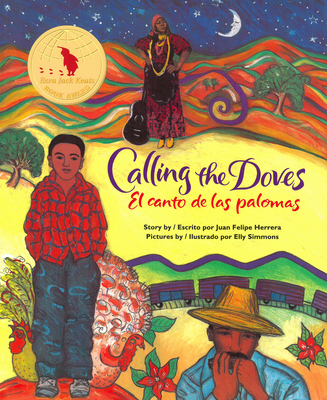 Book cover: Calling the Doves by Juan Felipe Herrera, illustrated by Elly Simmons