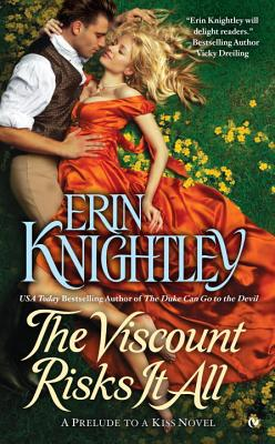 Cover for The Viscount Risks It All (A Prelude to a Kiss Novel #7)