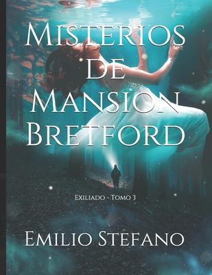 Misterios de Mansion Bretford: Exiliado - Tomo 3 Cover Image