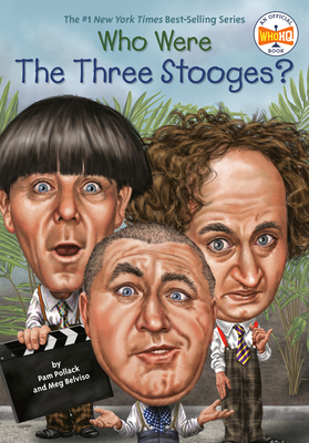 Who Were The Three Stooges? (Who Was?) Cover Image