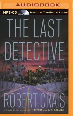 The Last Detective (Elvis Cole Novels #9) Cover Image