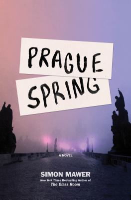 Prague Spring: A Novel Cover Image
