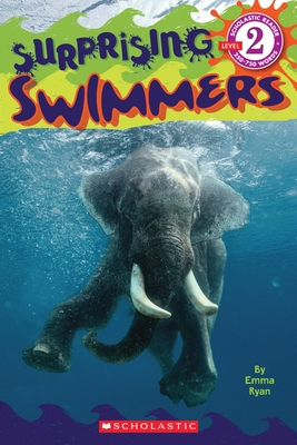 Surprising Swimmers (Scholastic Reader, Level 2) Cover Image