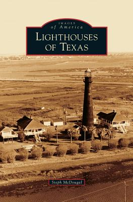 Lighthouses of Texas Cover Image