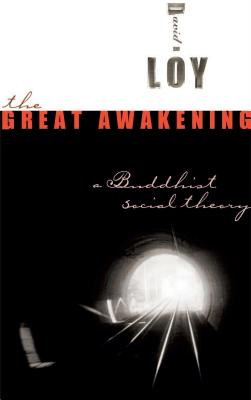 The Great Awakening: A Buddhist Social Theory Cover Image