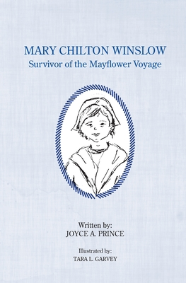 Mary Chilton Winslow: Survivor of the Mayflower Voyage Cover Image
