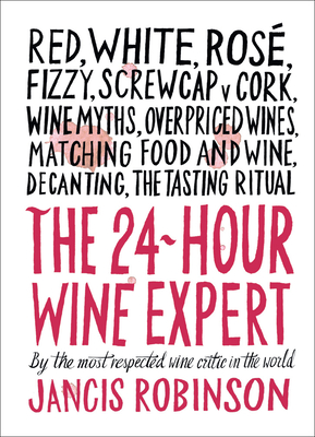 The 24-Hour Wine Expert Cover Image