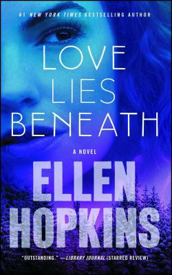 Love Lies Beneath: A Novel Cover Image
