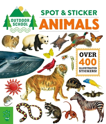 Outdoor School: Spot & Sticker Animals Cover Image