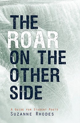 Roar on the Other Side: A Guide for Student Poets Cover Image