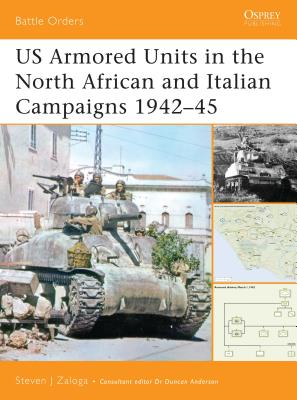 Us Armored Units in the North African and Italian Campaigns 19422-45 Cover