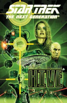 Star Trek: The Next Generation - Hive (Star Trek The Next Generation) Cover Image