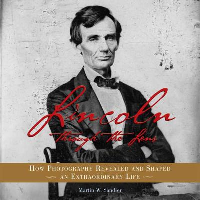 Lincoln Through the Lens Cover