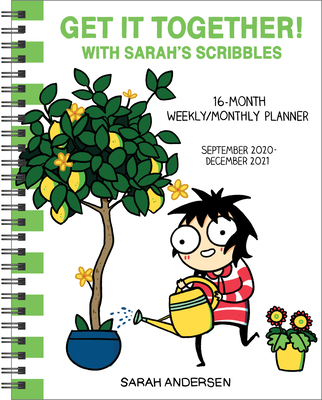 Sarah's Scribbles 16-Month 2020-2021 Weekly/Monthly Planner Calendar: Get It Together! Cover Image