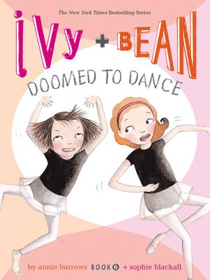 Ivy and Bean - Book 6 (Ivy & Bean) Cover Image