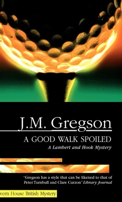 A Good Walk Spoiled Cover