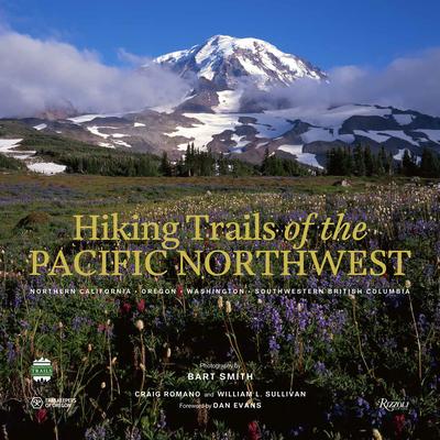 Hiking Trails of the Pacific Northwest: Northern California, Oregon, Washington, Southwestern British Columbia Cover Image