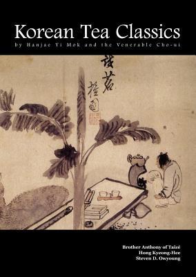 Korean Tea Classics by Hanjae Yi Mok and the Venerable Cho-Ui Cover Image