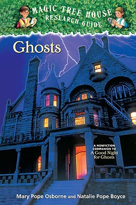 Ghosts: A Nonfiction Companion to a Good Night for Ghosts Cover Image