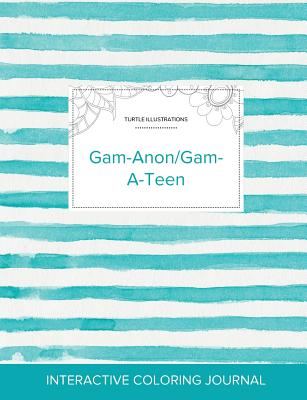 Adult Coloring Journal: Gam-Anon/Gam-A-Teen (Turtle Illustrations, Turquoise Stripes) Cover Image