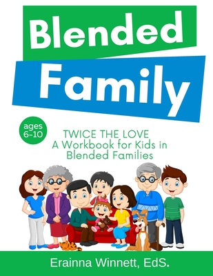 Twice the Love: A Workbook for Kids in Blended Families Cover Image