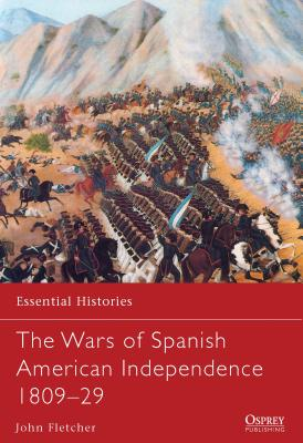 The Wars of Spanish American Independence 1809-29 Cover Image