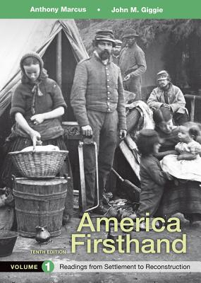 America Firsthand, Volume 1: Readings from Settlement to Reconstruction Cover Image