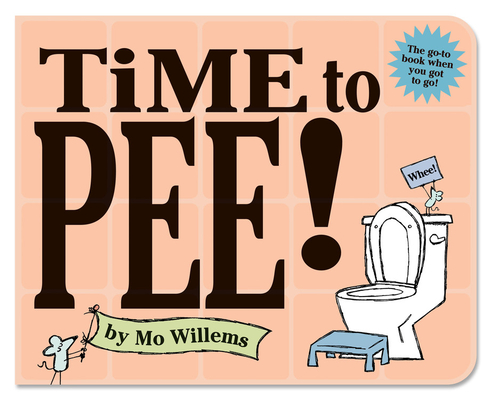 Time to Pee! Board Book Cover Image