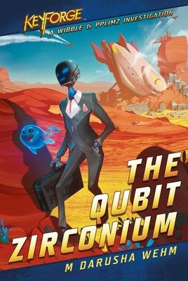 The Qubit Zirconium: A KeyForge Novel Cover Image