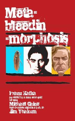 Meta-bleedin'-morphosis Cover Image
