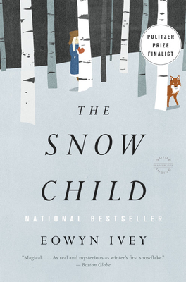 The Snow Child: A Novel Cover Image