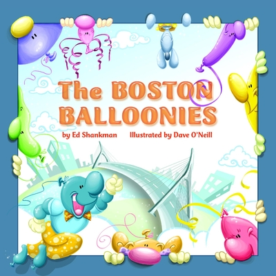 Cover for The Boston Balloonies (Shankman & O'Neill)