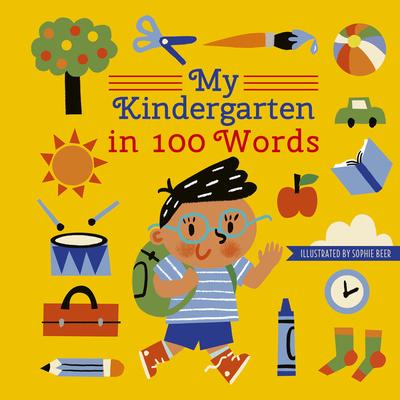 Cover for My Kindergarten in 100 Words (My World in 100 Words)