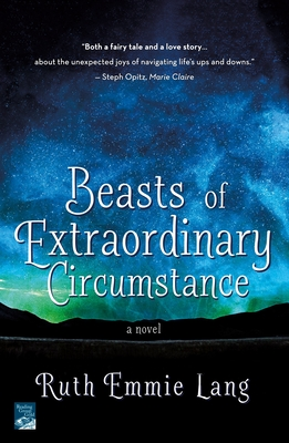 Beasts of Extraordinary Circumstance: A Novel Cover Image