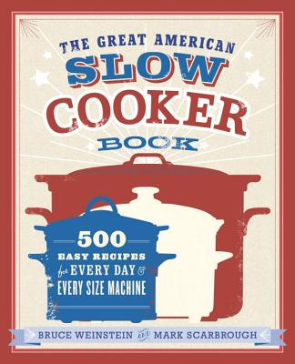 The Great American Slow Cooker Book Cover
