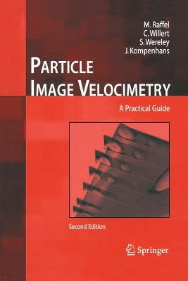 Particle Image Velocimetry: A Practical Guide Cover Image