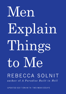 Men Explain Things to Me Cover Image