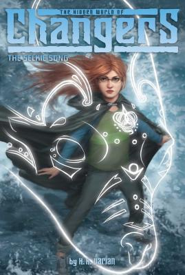 Cover for The Selkie Song (The Hidden World of Changers #4)