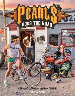 Pearls Hogs the Road: A Pearls Before Swine Treasury image_path