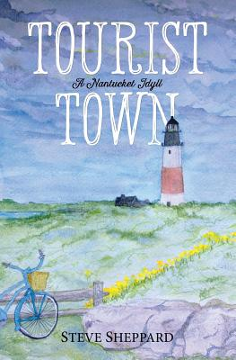 Tourist Town: : A Nantucket Idyll Cover Image
