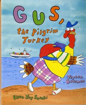 Gus, the Pilgrim Turkey Cover