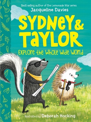Sydney and Taylor Explore the Whole Wide World Cover Image