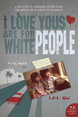 I Love Yous Are for White People: A Memoir Cover Image