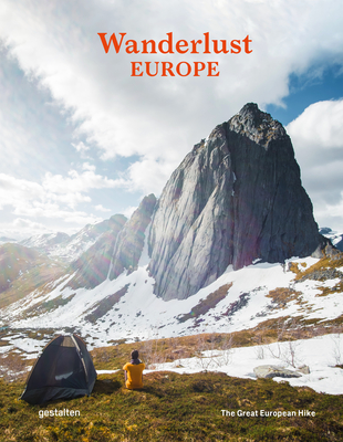 Wanderlust Europe: The Great European Hike