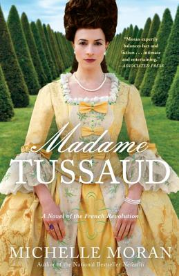 Madame Tussaud: A Novel of the French Revolution Cover Image