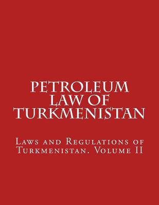 Petroleum Law of Turkmenistan Cover Image