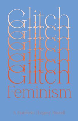 Glitch Feminism: A Manifesto Cover Image