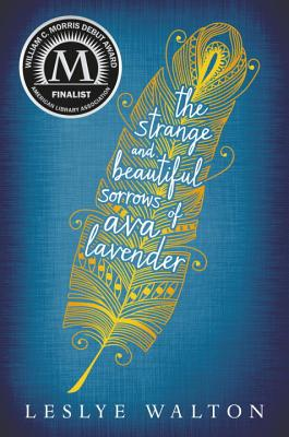 The Strange and Beautiful Sorrows of Ava Lavender Cover